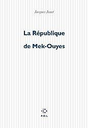 La République de Mek-Ouyes: Roman-feuilleton