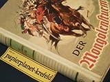 Der Mongolensturm - Dschingis Khan erobert sich ein Weltreich. GJB