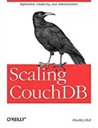 (Scaling Couchdb) By Holt, Bradley (Author) Paperback on (04 , 2011)