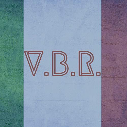 V.B.R. [Explicit]