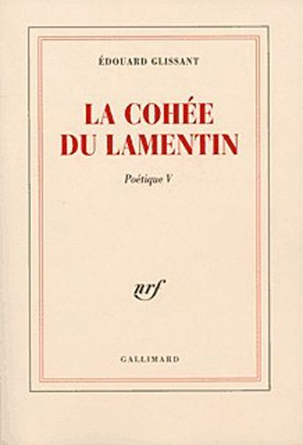 Poétique, V:La Cohée du Lamentin