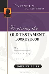 EXPLORING THE OT BOOK BY BOOK (John Phillips Commentary)