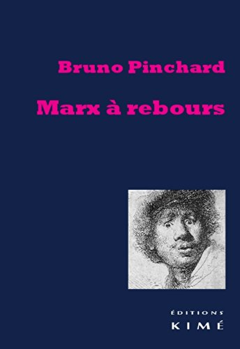 Marx à rebours