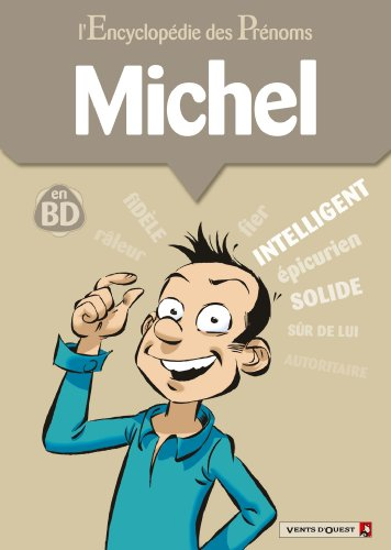 L'encyclopédie des prénoms tome 31 : Michel