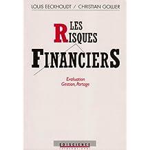 Les risques financiers. Evaluation, gestion, partage