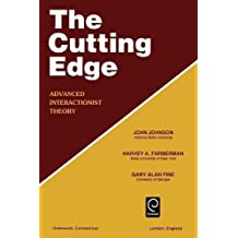 The Cutting Edge F: Advanced Interactionist Theory