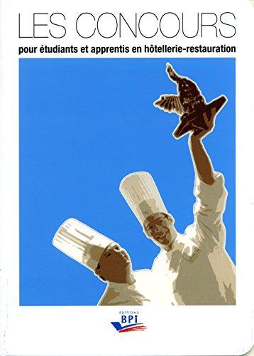 Les Concours pour Étudiants et Apprentis en Hotellerie-Restauration