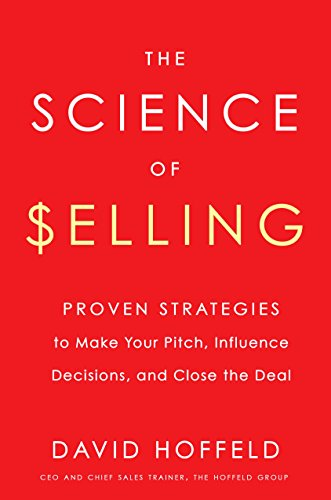 The Revolutionary Sales Approach Scientifically Proven to Dramatically Improve Your Sales and Business SuccessBlending cutting-edge research in social psychology, neuroscience, and behavioral economics, The Science of Selling shows you how to align t...