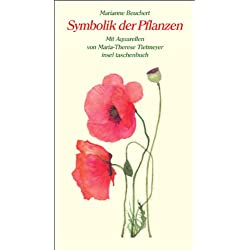 Symbolik der Pflanzen (insel taschenbuch)