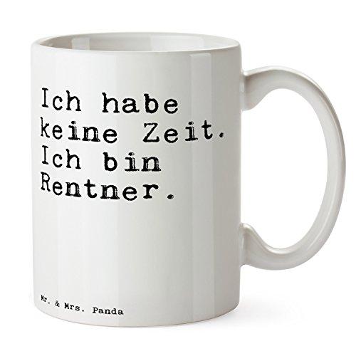 """Mr. & Mrs. Panda Tasse mit Spruch """"Ich habe keine Zeit. Ich bin Rentner. """" - 100% handmade aus Keramik - Tasse, Tassen, Becher, Kaffeetasse, Kaffee, Geschenkidee, Geschenk, Tee, Teetasse, Tee, Cup, Schenken, Frühstück Rentner, Rentnerin, Pensionierung, Geschenk Abschied, Geschenk Kollege, Geschenk Rente, Pension Geschenk Spruch Sprüche Lustig Spass Geschenk Geschenkidee Zitate"""