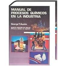 Manual de procesos quimicos en la industria