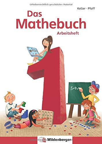Das Mathebuch 1 - Arbeitsheft, inkl. Ziffernschreibkurs