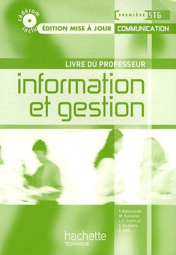 Information et gestion 1e STG communication : Livre du professeur (1Cédérom)