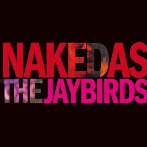 Preisvergleich Produktbild Naked As the Jaybirds [Vinyl LP]