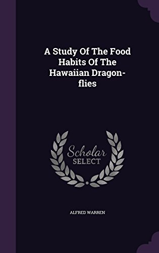A Study Of The Food Habits Of The Hawaiian Dragon-flies