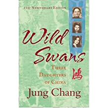 [ Wild Swans Three Daughters Of China ] By Chang, Jung ( Author ) Mar-2012 [ Paperback ] Wild Swans Three Daughters of China