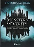 Monsters of Verity - Dieses wilde, wilde Lied: Dark Urban Fantasy