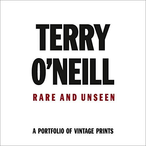Terry O'Neill : Rare and unseen par Terry O'Neill