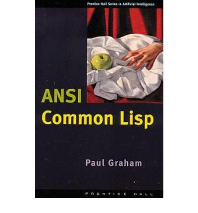 [(The ANSI Common Lisp Book )] [Author: Paul Graham] [Apr-1996]