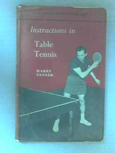 Instructions in Table Tennis par H Venner