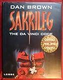 Sakrileg / The Da Vinci Code - Brown Dan