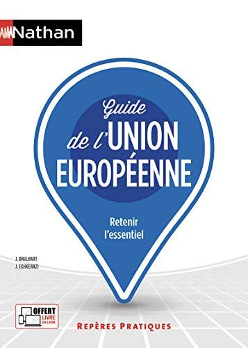 Guide de l'union européenne (23) par Jean Brulhart,José Echkenazi