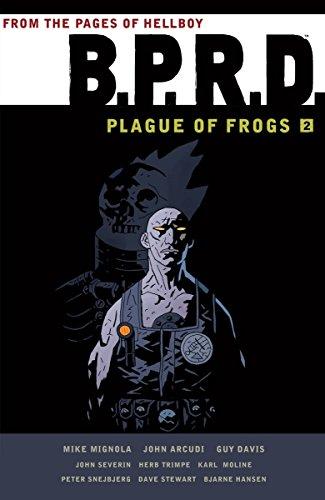B.p.r.d.: Plague Of Frogs Volume 2