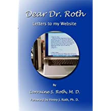 Dear Dr. Roth (Letters to my Website) (English Edition)