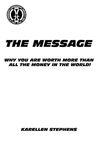 The Message: Why you are worth more than all the money in the world