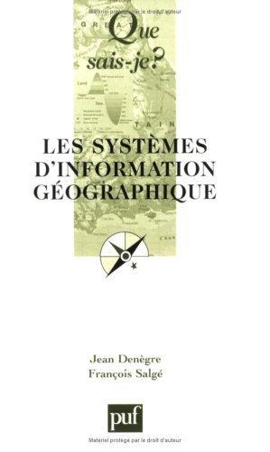 Les Systmes d'information gographique de Jean Dengre (2004) Poche