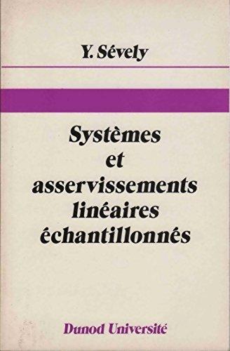 Systèmes et asservissements linéaires échantillonnés - maîtrise d'EEA, C3 : automatique
