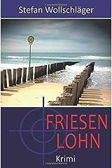 Hauptkommissarin Diederike Dirks: Friesenlohn Taschenbuch