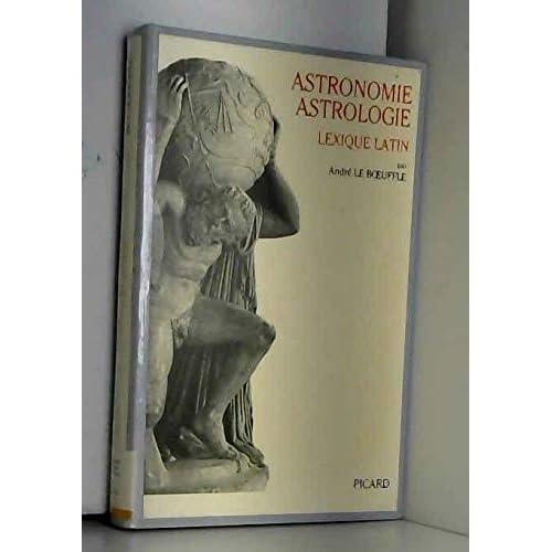 Astronomie, astrologie. Lexique latin
