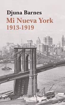 Mi Nueva York. 1913 - 1919 (Elba)