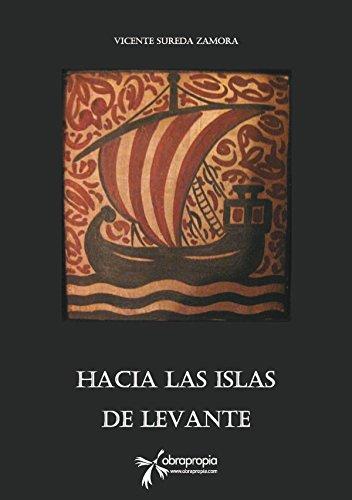 Hacia las islas de Levante