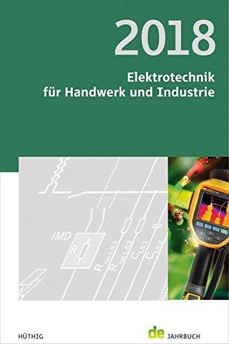 Elektrotechnik für Handwerk und Industrie 2018: de-Jahrbuch