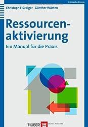 Ressourcenaktivierung. Ein Manual für die Praxis