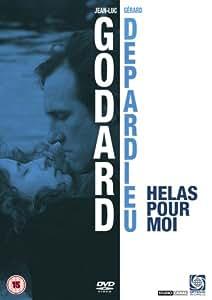 Hélas Pour Moi [DVD]