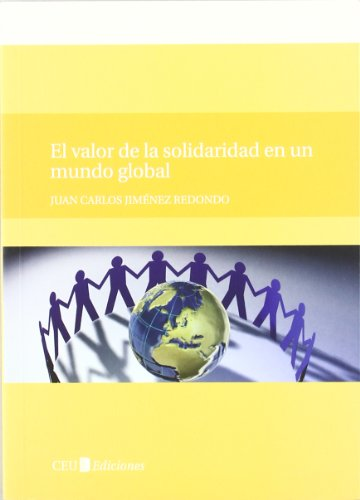 El valor de la solidaridad en un mundo global (General)