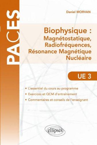 Biophysique Magnétostatique Ondes Électromagnetiques Résonance Magnétique Nucléaire UE 3