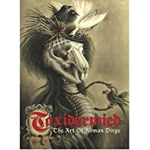Taxidermied: The Art of Roman Dirge (Hardback) - Common