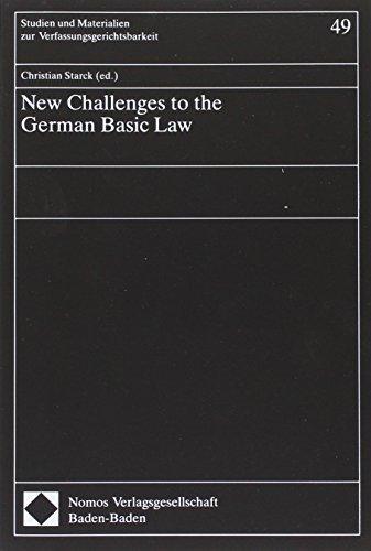 New Challenges to the German Basic Law (Studien und Materialien zur Verfassungsgerichtsbarkeit) -