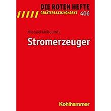 Stromerzeuger (Die Roten Hefte/Gerätepraxis kompakt, Band 406)