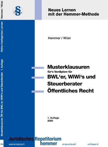 Öffentliches Recht für BWLer, WiWis und Steuerberater. Die Musterklausuren fürs Vordiplom (Skripten - Öffentliches Recht) by Karl E Hemmer (2000-04-01)