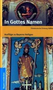 In Gottes Namen. Hrsg. v. Martin