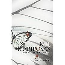 Mil Mariposas: Volume 2 (Amor y Sangre)
