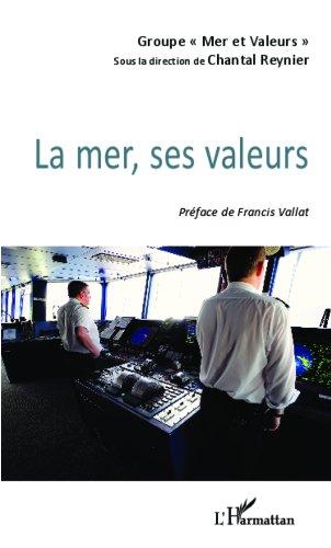 La mer, ses valeurs par Chantal Reynier