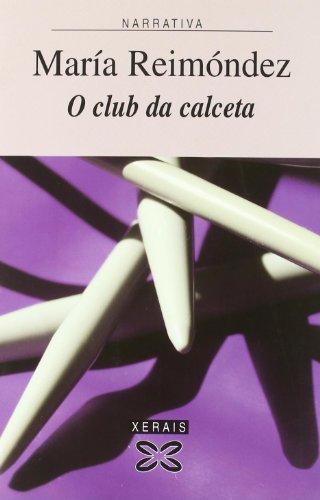 O Club Da Calceta por Maria Reimondez
