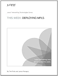 This Week: Deploying MPLS