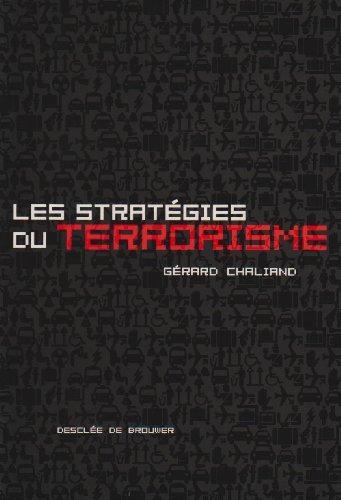 Les stratégies du terrorisme